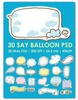 Say Balloon psd templates