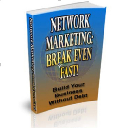Product picture Network marketing break even fast