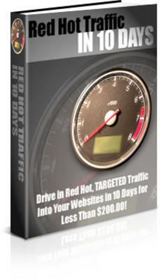Product picture Red Hot Traffic in 10 Days ebooks
